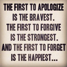 We have all hurt someone. APOLOGIZE. Even if it happened 20 years ago...it's healing for that person and yourself. FORGIVE. There will be times you too will mess up and ask for forgiveness. MOVE ON. Holding onto grudges paralyzes you. And of course BE KIND