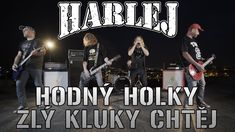 HARLEJ - HODNÝ HOLKY ZLÝ KLUKY CHTĚJ (official music video 4K) Music Videos, Broadway Shows, Punk, Culture, Concert, Youtube, Movies, Movie Posters, Metal