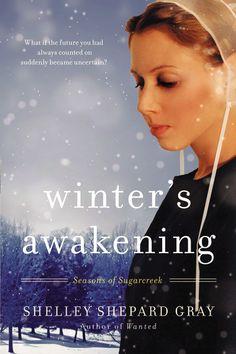 Winter's Awakening (Seasons of Sugarcreek #1) by Shelley Shepard Gray