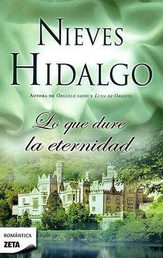 [datosLibro] Lo que dure la eternidad de Nieves Hidalgoel libro que le dio vida como escritora romántica, comienza cuando Cristina Ríos quien es una mujer ...