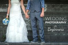 Wedding Photography for Beginners