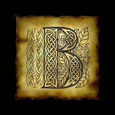 """""""Celtic Letter B"""" by Kristen Fox: An original, hand-drawn letter B from the full alphabet done in Celtic style, with intricate knotwork, spirals, and leaves, on a faux parchment background on a black field. A wonderful monogram pri..."""