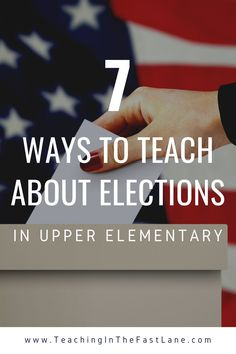 Elections: 7 Ways to Teach About Elections - Teaching in the Fast Lane