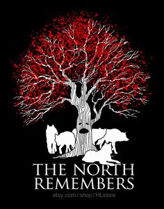 Hey, I found this really awesome Etsy listing at https://www.etsy.com/listing/184886588/the-north-remembers-game-of-thrones-t