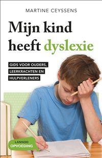Mijn kind heeft dyslexie. Paperback, 2013. Acco en Standaard Boekhandel €19.99