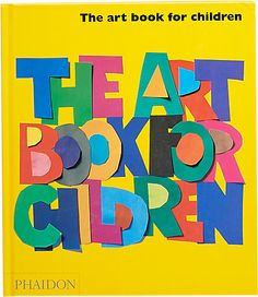 Phaidon The Art Book for Children - Yellow Book -  - Barneys.com