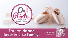 From the Barre to a Star! On Pointe, the ballet-themed board game. Dance into rehearsals, then onto the stage, collect treasures and gems along the way, be first to become Prima!  Perfect for the dance fan in your family. Ages 8+, Visit onpointegame.com  #boardgames #familygames  #balletgift #onpointe #pointeshoes #pointe Pointe Shoes, Ballet Shoes, Games For Girls, Family Games, Barre, Board Games, Stage, Gems, Fan