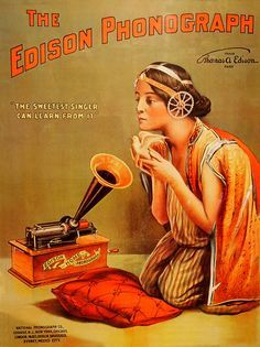 """Vintage Advertising Posters   Edison Phonograph """"The sweetest singer can learn from it"""""""