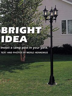 How To Install A Lamp Post In Your Yard - Popular Mechanics