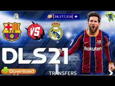 Download Dream League Soccer 2021 Dls 21 Mod Apk Obb Data 300mb For Android Unlimited Money Add New Kits 2021 Barcelona And Re League Barcelona Team Soccer