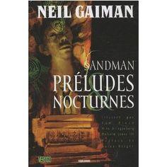 Sandman: Preludes & Nocturnes by Neil Gaiman