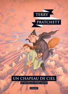 Nouvelle édition ! Un chapeau de ciel de Terry Pratchett, Les Annales du Disque-monde (livre 32, 2018) ©Paul Kidby / Leraf