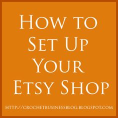 Setting up your Etsy shop {links to a Youtube Tutorial} is fairly easy and Etsy has made it even easier with their Sellers guide. You can visit a number of sites that will guide you through the process plus you can always visit the Etsy forums for advice.