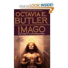 Imago (Book Three of the Xenogenesis Series)  Octavia E. Butler