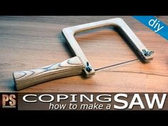 In this video I will make a Coping Saw that will be very useful in our workshops. Here you can download the plans for free: http://paoson.com/downloads/en/ F...