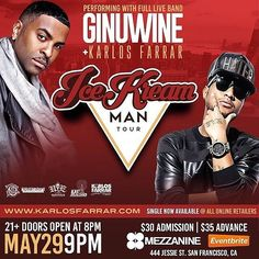 May. 29 @Ginuwine & @KarlosFarrar will be in San Francisco CA at the #Mezzanine DO YOU HAVE YOUR TICKETS... #ginuwine #mezzanineca #ginuwineconcert #ginuwinefans #ginuwineflow #ginuwineshow #teamginuwine #lookatginuwine #kingginuwine #badboyz #cali #getyourtickets #loveginuwine #instagood #instamood #instagramers #karlosfarrar #teamkarlosfarrar #lovekarlosfarrar #supportkarlosfarrar by isupportginuwine