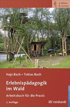 Erlebnispädagogik im Wald: Arbeitsbuch für die Praxis (erleben & lernen) von Hajo Bach http://www.amazon.de/dp/3497022438/ref=cm_sw_r_pi_dp_j1G2wb01NS3BS
