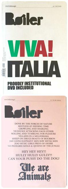 #Boiler. Nel 1998 nasce a Londra un blog sull'arte contemporanea che si diffonde rapidamente nella rete anche grazie a un'intervista a Maurizio Cattelan. Nel 2002 diventa una rivista cartacea, un contenitore dinamico di immagini. I testi? brevi ed essenziali.