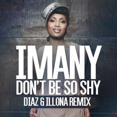 Imany - Don't Be So Shy (Filatov