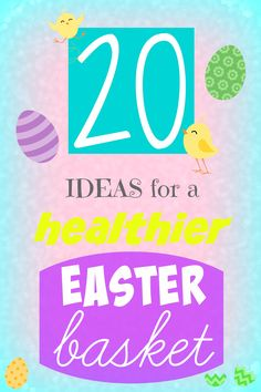 Ideas for a healthy easter basket restrictive diet and adhd 20 ideas for a healthy easter basket negle Gallery