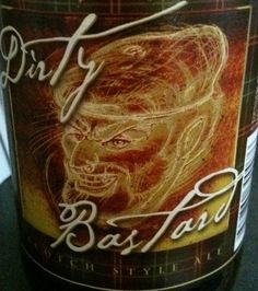 Beer I Love / You can buy Fat Bastard wine in Alabama, but you'll have to go elsewhere for Dirty Bastard beer. The state alcoholic beverage control agency said Thursday it has banned Dirty Bastard beer because of profanity on its label
