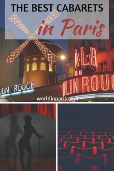 Best Cabaret in Paris, Paris Cabaret Guide, Paris at night, Cabaret Show Paris, le Lido Paris, le Moulin Rouge Paris, le Crazy Horse Paris, Cabaret Paradis Latin Paris, Paris Travel Inspiration, Paris Bucket List, Paris City Guides #moveablefeast #parisianer #paris