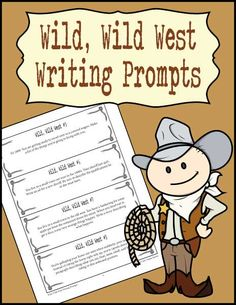 Yee-haw! These fun writing prompts will get your learners writing in a variety of ways about the wild, wild west!