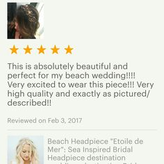 "We honestly never tire of receiving beautiful reviews like this one! #etsybride Jayme purchased our ""Etoiles de Mer"" beach inspired headpiece for her upcoming destination wedding! We can't wait to share photos from her big day on the beach! 💗"