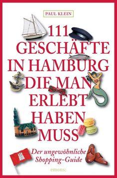 Mit Geheimtipps deutsche Städte abseits des Mainstreams erkunden: http://ohphoria.de/Geschenkideen/urbane-erkundung-mit-111/ #geschenke #geschenkideen #kultur #hamburg