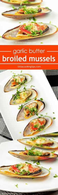 Garlic butter broiled mussels in easy steps. A fast and easy appetizer ...