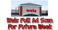 Weis Scan 2/16/17 –2/22-17 Full Ad Preview To View - https://couponsdowork.com/2017/weis-weekly-ad/weis-scan-21617-222-17-full-ad-preview-to-view/
