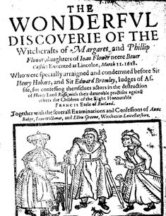 Anne Baker, Joan Willimot and Ellen Greene, as depicted in a pamphlet of 1618, with their variety of familiars, a cat, a dog, an owl sat on one witch's shoulder like a pirate's parrot, and a rat (perhaps!). Note that Joan Willimot is depicted as a cripple, who can only walk with two sticks.
