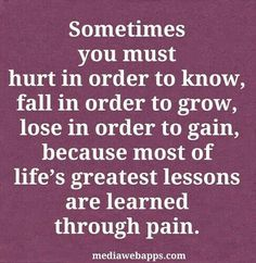 Pain teaches