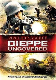 Wwii Top Secret: Dieppe Uncovered