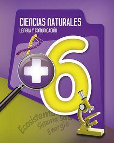+ 6 - Ciencias Naturales / Lengua y Comunicación Natural, Homeschool, Social Science, Libros, Nature, Homeschooling, Au Natural