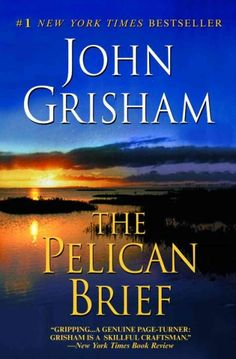 John Grisham -- The Pelican Brief