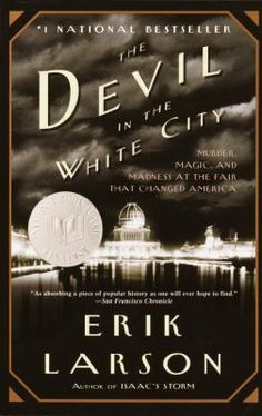 """""""Tells the parallel stories of Daniel Burnham, the main architect of the 1893 Chicago World's Fair, and serial killer Henry H. Holmes, discussing the challenges Burnham faced in creating the hugely successful White City, and looking at how Holmes used the opportunities afforded by the fair to lure victims to their deaths."""""""