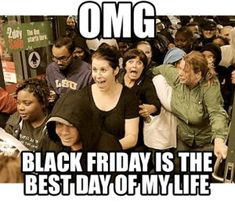 Find the best Black Friday deals in San Diego from local retailers & home goods stores around San Diego + Bonus deals for Small Biz Saturday & Cyber Monday. Black Friday Funny, Black Friday Shirts, Its Friday Quotes, Friday Humor, Black Friday Madness, Raglan T-shirt, The Hunger Games, Bye Felicia, Small Business Saturday