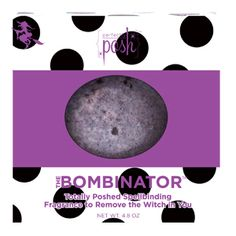 Product # HH5017  Bombinator -- Witch Be Gone Bath Brew  4.8 oz  Bombinator -- Witch Be Gone Bath Brew    Totally Poshed spellbinding magical brew to rid yourself of the witch in you. She takes over from time to time, but there's a brew that's entrancing enough to put her back in her place. Stew your mood in a warm cauldron of gardenia petals, jasmine, almond, licorice and vanilla. Sexy and fun -- the witch will be gone.    www.AreYouPoshed.com