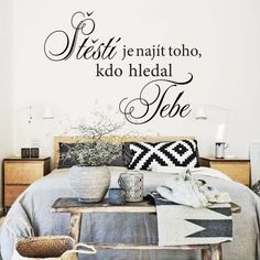 "HOUSEDECOR.CZ - SAMOLEPKY NA ZEĎ - Texty a citáty - Samolepka na zeď ""Štěstí"" Bedroom, Quotes, Design, Home Decor, Calligraphy, Living Room Ideas, Dekoration, Quotations, Decoration Home"