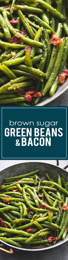 The BEST Brown Sugar Green Beans with Bacon Vegetable Side Dish Recipe via Creme de la Crumb (glazed carrots brown sugar) Side Dish Recipes, Vegetable Recipes, Thanksgiving Recipes, Holiday Recipes, Thanksgiving Baking, Holiday Foods, Green Beans With Bacon, Green Bean Recipes, Cooking Recipes