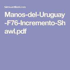 Manos-del-Uruguay-F76-Incremento-Shawl.pdf