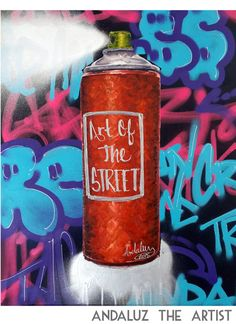 Art of the Street Painting by Andaluz the Artist  #street #art #spray #can #grafitti #andaluz #the #artist #airbrush #paint #creative #wow