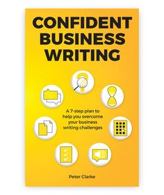 Front and back cover design for Confident Business Writing by Peter Clarke of PPG Proofreading
