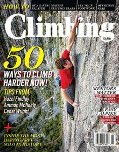 Climbing, May 2014, Hazel Findlay, Ammon Mcneely, Cedar Wright: Cedar Wright Ammon Mcneely :   #mindshots #mindpics
