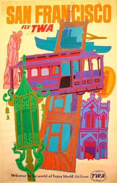 Vintage TWA Travel Poster by David Klien: San Francisco 1960's
