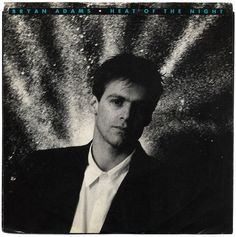 Heat Of The Night b/w Another Day. Bryan Adams, A Records/USA (1987)