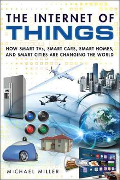 How Smart TVs, Smart Cars, Smart Homes, and Smart Cities Are Changing the World How the Internet of Things will change your life: all you need to know, in plain English! The Internet of Things (IoT… Smart Home Technology, Engineering Technology, Wearable Technology, Home Automation System, Smart Home Automation, Internet Of Things, Smart Home Design, Smart Home Security, Security Hacking