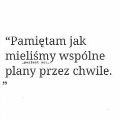 #cytatowo #cytat #cytaty #same #tylkozwycięstwo #true #tumblr #pamiętamy #smutek #smutnecytaty # Real Quotes, Mood Quotes, Poetry Quotes, Life Quotes, Sad Texts, Motivational Quotes, Inspirational Quotes, Inspiring Quotes About Life, Sentences