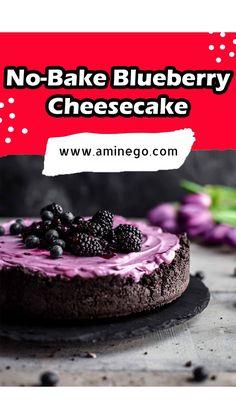 Fruit Recipes, Sweet Recipes, Baking Recipes, Dessert Recipes, Blueberry Cake, Blueberry Cheesecake, Cheesecake Recipes, No Bake Desserts, Deserts